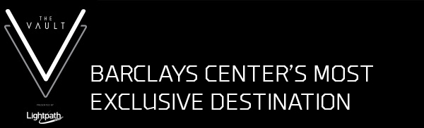 The Vault - Barclays Center's Most Exclusive Destination